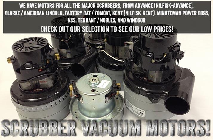 Scrubber Vacuum Motors